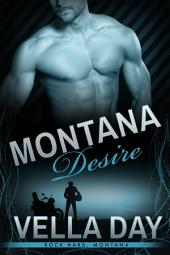 Montana Desire: A Second Chance at Love