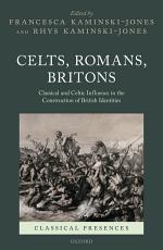 Celts  Romans  Britons PDF