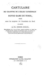 Cartulaire du Chapitre de l'église cathédrale Notre-Dame de Nîmes