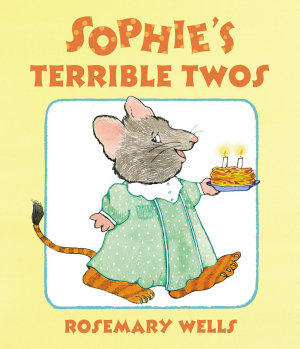 Sophie s Terrible Twos PDF