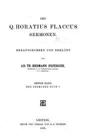 Des Q. Horatius Flaccus Sermonen: Volume 1
