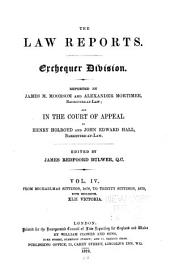 The law reports of the Incorporated Council of Law Reporting for England and Wales, Common Pleas Division: Volume 4