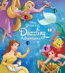 Disney Princess Dazzling Adventures Book PDF