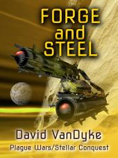 Forge and Steel: Plague Wars Book 11