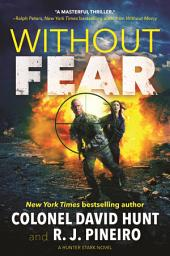 Without Fear: A Hunter Stark Novel