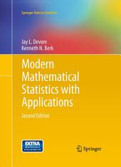 Modern Mathematical Statistics with Applications: Edition 2