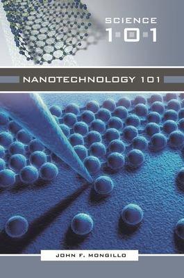 Nanotechnology 101