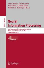 Neural Information Processing: 23rd International Conference, ICONIP 2016, Kyoto, Japan, October 16–21, 2016, Proceedings, Part 4