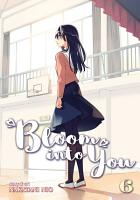 Bloom Into You Vol  6 PDF