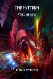 The Pattern Volume 1