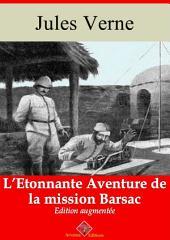 L'étonnante aventure de la mission Barsac: Nouvelle édition augmentée