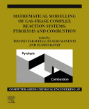 Mathematical Modelling of Gas Phase Complex Reaction Systems  Pyrolysis and Combustion