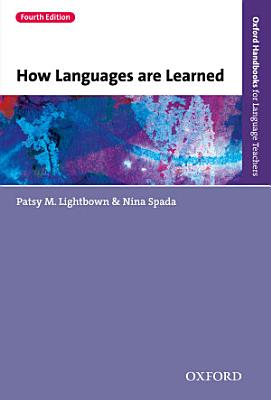 How Languages are Learned 4th edition   Oxford Handbooks for Language Teachers PDF