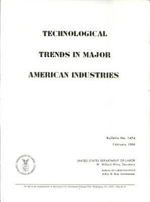 Technological trends in major American industries PDF