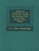 Origin and Development of the Railway Rail PDF