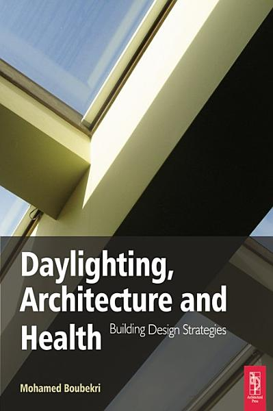 Daylighting Architecture And Health