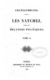 Les Natchez suivis des mélanges politiques