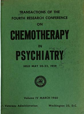 Transactions of the Research Conference on Chemotherapy in Psychiatry