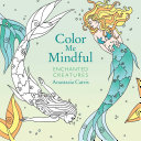 Color Me Mindful: Enchanted Creatures