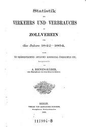 Statistik des Verkehrs und Verbrauchs im Zollverein für die Jahre 1842-1864