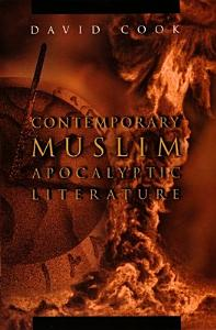 Contemporary Muslim Apocalyptic Literature Book