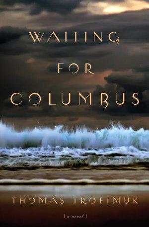Waiting For Columbus