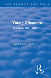 Revival: Young Offenders (1938): Yesterday and Today