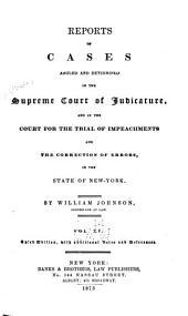 Reports of Cases Argued and Determined in the Supreme Court of Judicature and in the Court for the Trial of Impeachments and the Correction of Errors in the State of New York: Volume 11