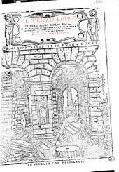 Il terzo libro di Sabastiano Serlio Bolognese, nel qual si figurano, e descriuono le antiquita di Roma, e le altre che sono in Italia, e fuori d'Italia. Con noue additioni, come ne la tauola appare