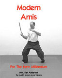Modern Arnis for the New Millennium