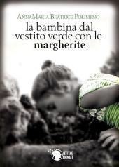 La bambina col vestito verde con le margherite