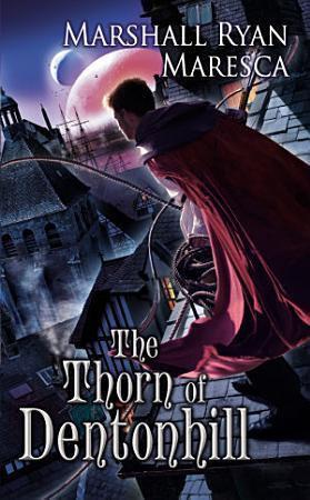The Thorn of Dentonhill PDF