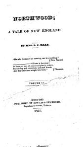 Northwood; a Tale of New England: Volume 2