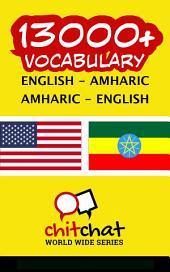 13000+ English - Amharic Amharic - English Vocabulary