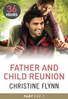Father and Child Reunion Part 1  36 Hours  Book 16  PDF