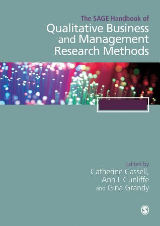 The SAGE Handbook of Qualitative Business and Management Research Methods PDF