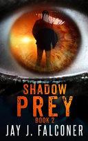 Shadow Prey Book PDF