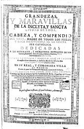 Grandezas, y marauillas de la inclyta, y sancta ciudad de Roma, cabeza, y compendio del orbe, madre de todos los fieles, y roca inexpugnable de la sancta fee catholica, etc. [With plates, including a portrait.]