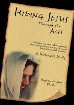 Hiding Jesus Through the Ages