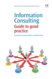 Information Consulting: Guide to Good Practice