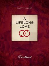 A Lifelong Love: Devotional
