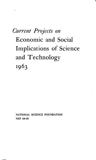 Current Projects on Economic and Social Implications of Science and Technology PDF