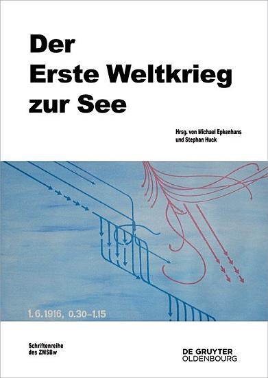 Der Erste Weltkrieg zur See PDF