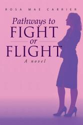 Pathways To Fight Or Flight Book PDF