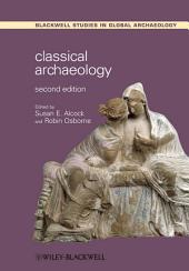 Classical Archaeology: Edition 2