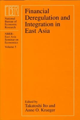 Financial Deregulation and Integration in East Asia PDF