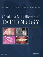 Oral and Maxillofacial Pathology - E-Book: Edition 3
