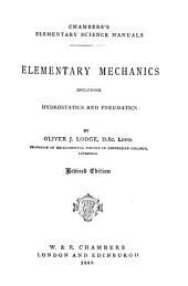 Elementary Mechanics Including Hydrostatics and Pneumatics