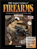 2005 Standard Catalog Of® Firearms