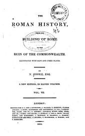 The Roman History: From the Building of Rome to the Ruin of the Commonwealth, Volume 7